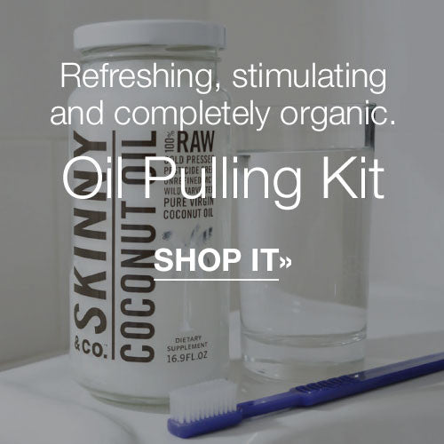 Refreshing, stimulating and completely organic Oil Pulling Kit. SHOP IT»