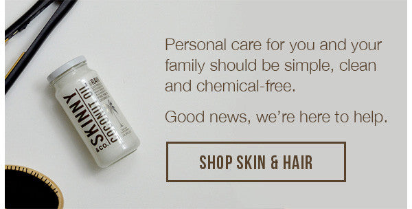 Personal care for you and your family should be simple, clean and chemical-free.  Good news, we're here to help.