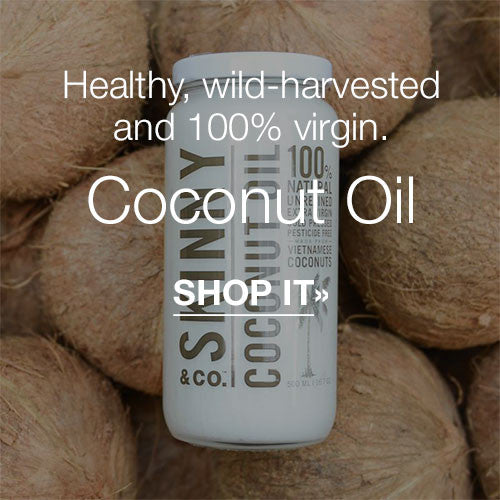 Healthy, wild-harvested and 100% virgin Coconut Oil.  SHOP IT»