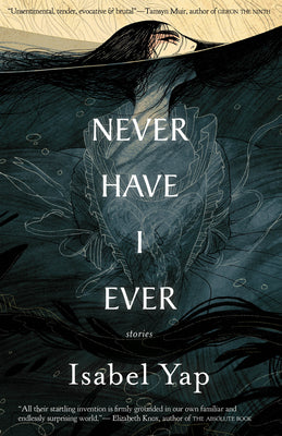Never Have I. Ever book cover Isabel Yap