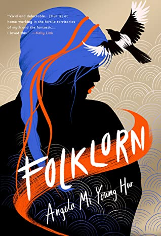 Folklorn by Angela Mi Young Hur