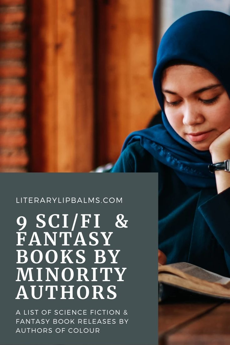 An image of a Muslim girl reading, with the text 9 sci fi and fantasy books by minority authors