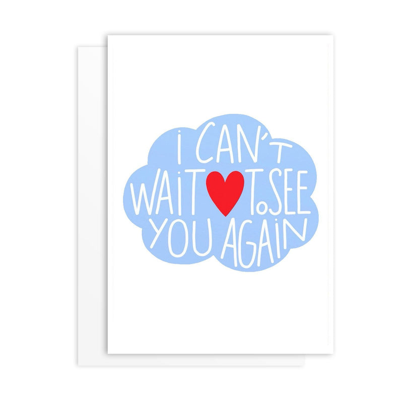 Can't Wait To See You Greeting Card - greeting card by Literary Lip Balms