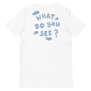 What Do You See T-Shirt