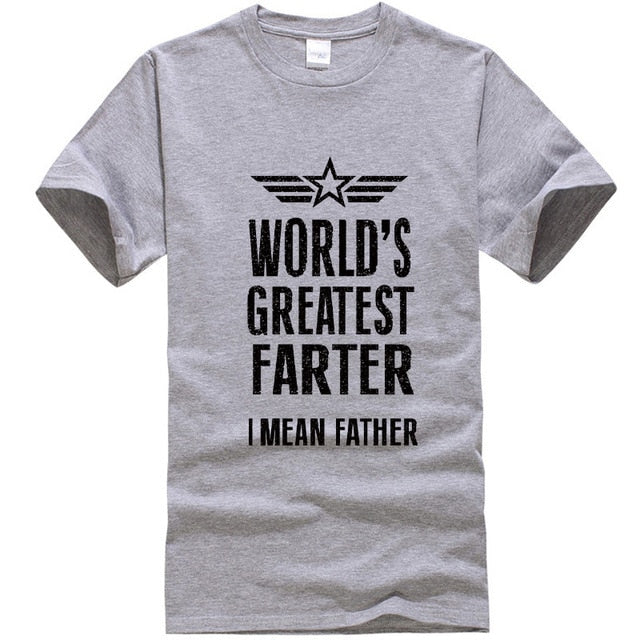 Worlds Greatest Farter I mean, Father* Tshirt