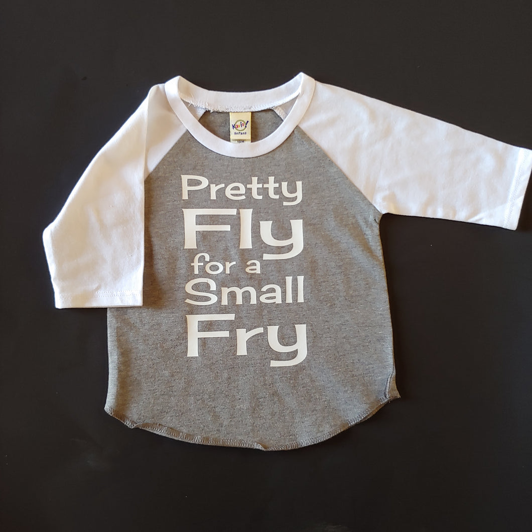 Pretty Fly for a Small Fry Kids Raglan