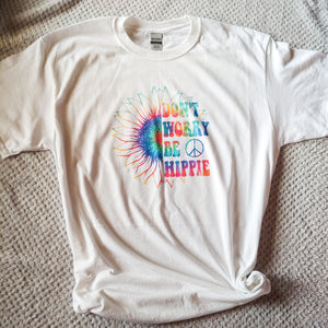 Don't Worry Be Hippie Tie Dye Kids & Adult Tee
