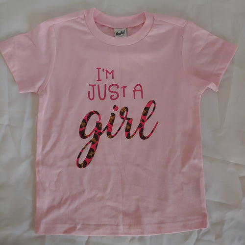 I'm Just a Girl Kids & Adult Tees
