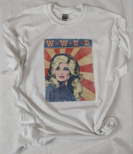 What Would Dolly Do, Dolly Kids or Adult Tee