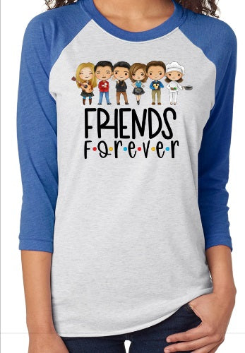 Friends Forever Adult Raglans