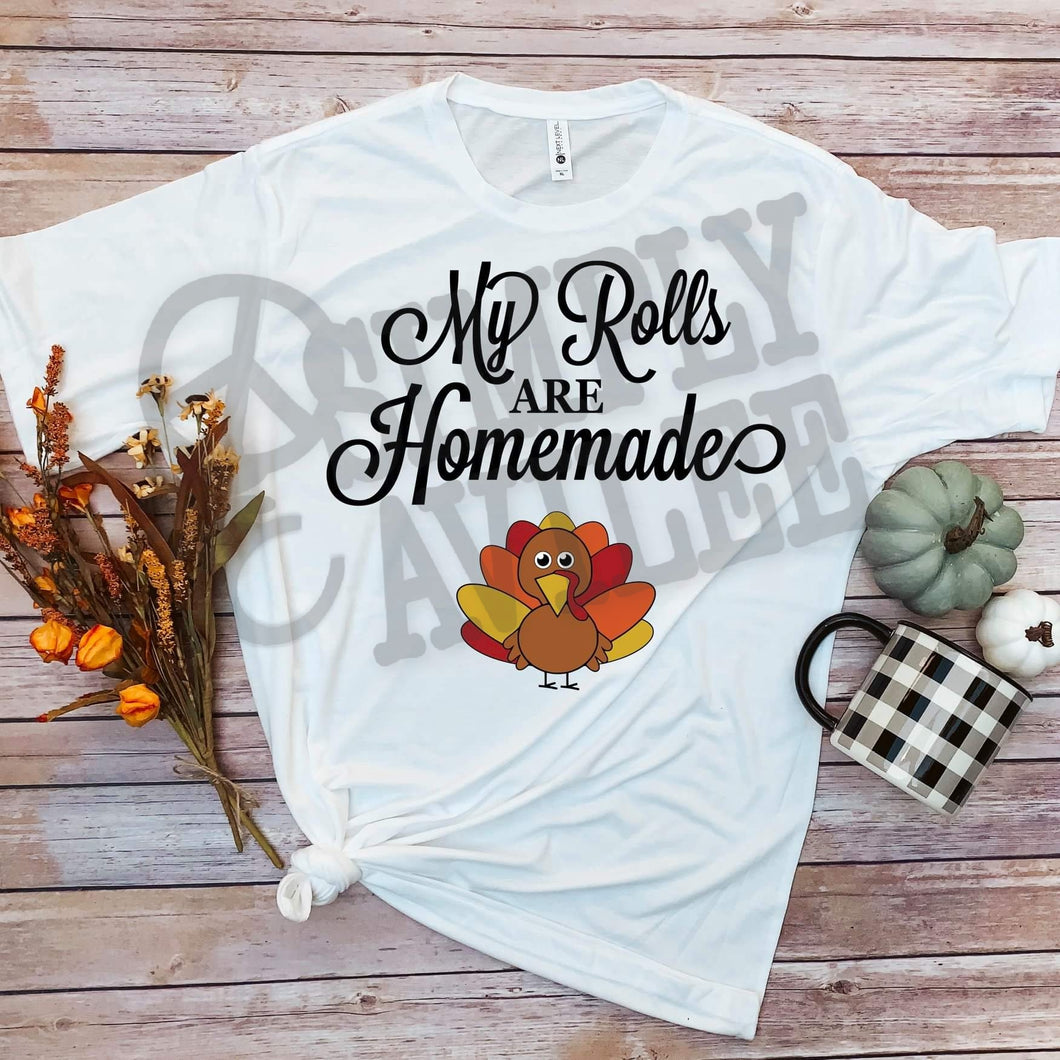 My Rolls Are Homemade Adult Thanksgiving Tee
