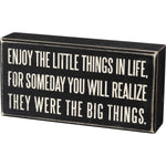 PBK ENJOY THE LITTLE THINGS SIGN