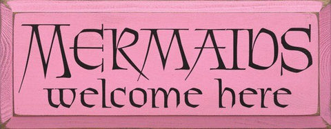 MERMAIDS WELCOME HERE SIGN