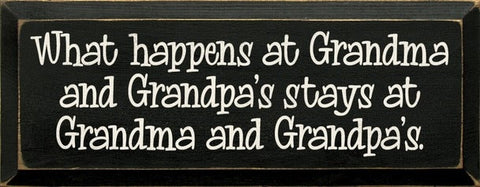 WHAT HAPPENS AT GRANDMA SIGN
