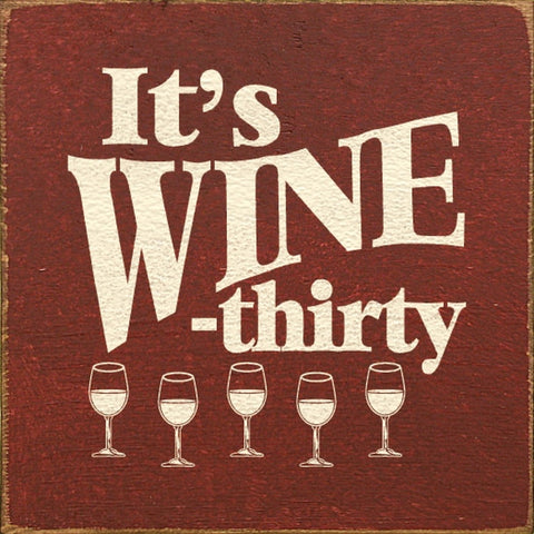 IT'S WINE THIRTY SIGN