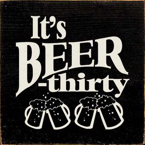 IT'S BEER THIRTY SIGN