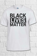 Load image into Gallery viewer, Black Lives Matter Tee