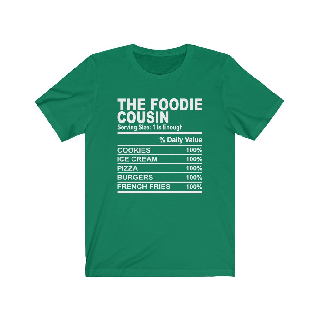 The Foodie Cousin T-Shirt