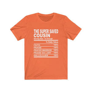 The Super Saved Cousin Short Sleeve Tee