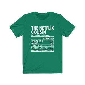 The Netflix Cousin T-Shirt