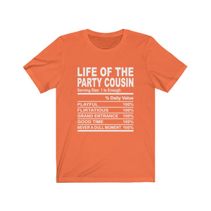 Life of the Party Cousin Short Sleeve Tee
