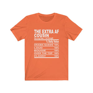 The Extra AF Cousin Short Sleeve Tee