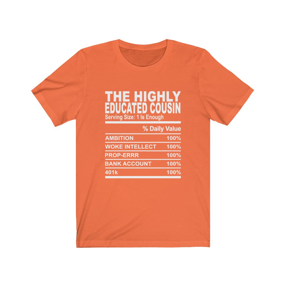 The Highly Educated Cousin Short Sleeve Tee