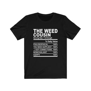 The Weed Cousin Short Sleeve Tee