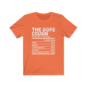 The Unapologectically Dope Cousin Short Sleeve Tee