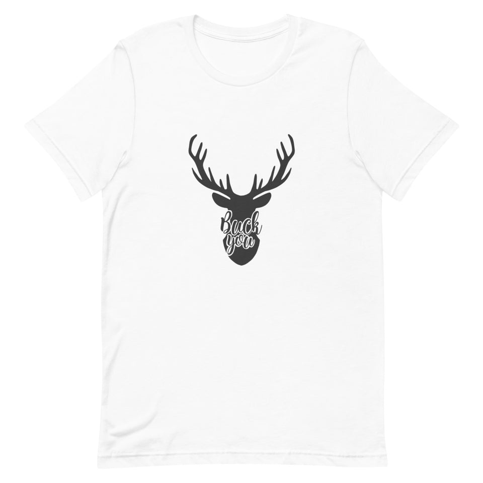 Buck You T-Shirt