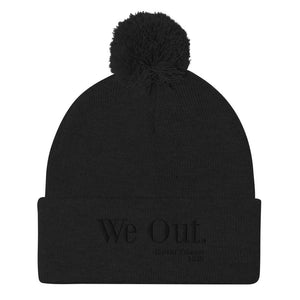 We Out Pom-Pom Beanie