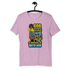 CHOICE WITH HIM T-Shirt