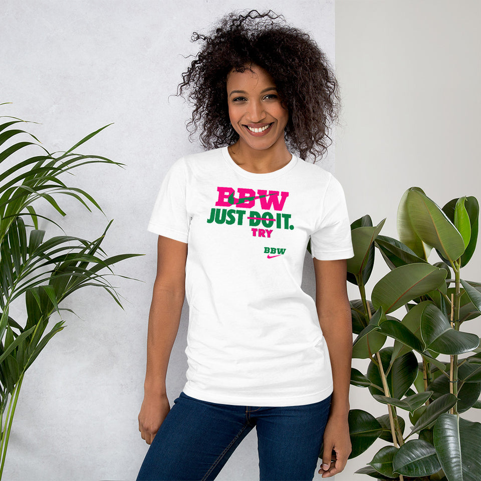 BBW Just Try It T-Shirt
