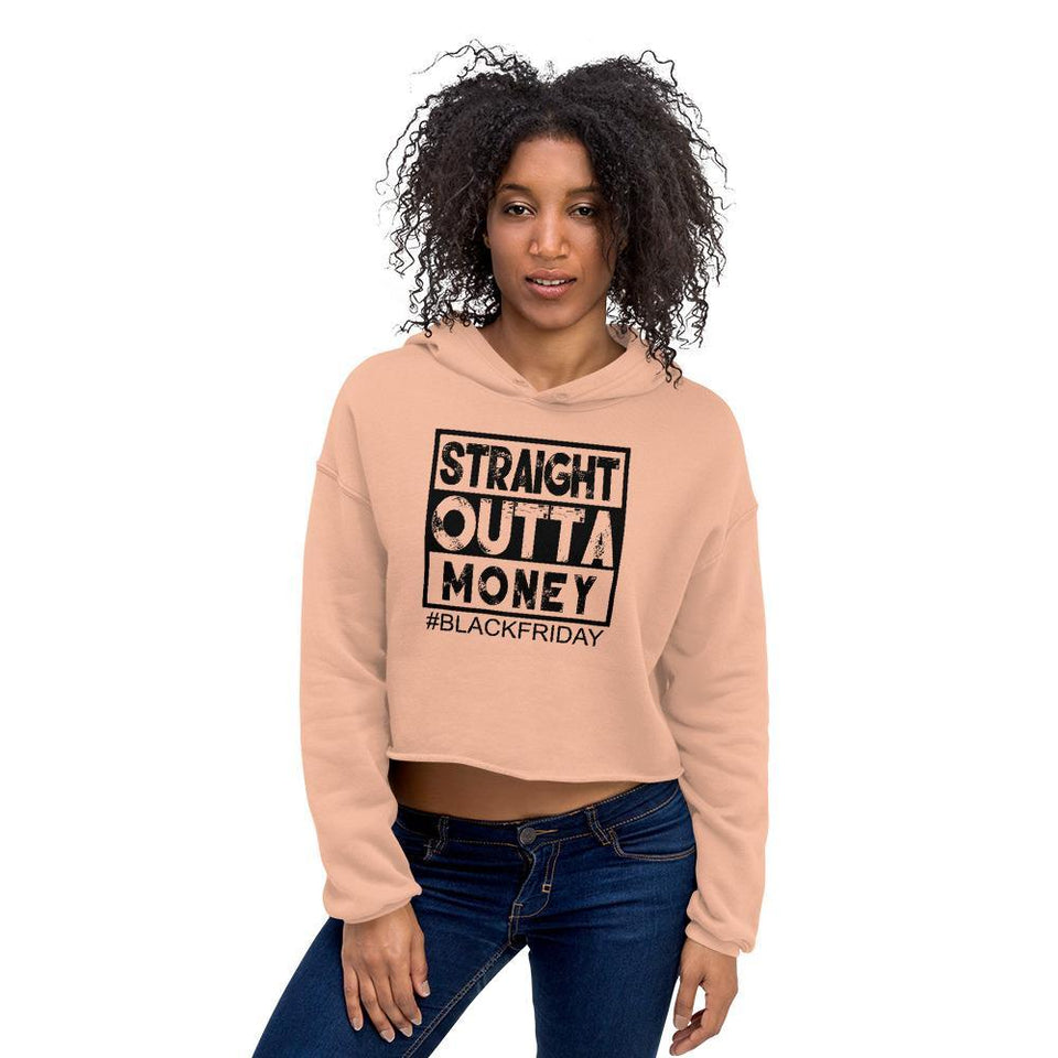 """Straight Outta Money"" Crop Hoodie"