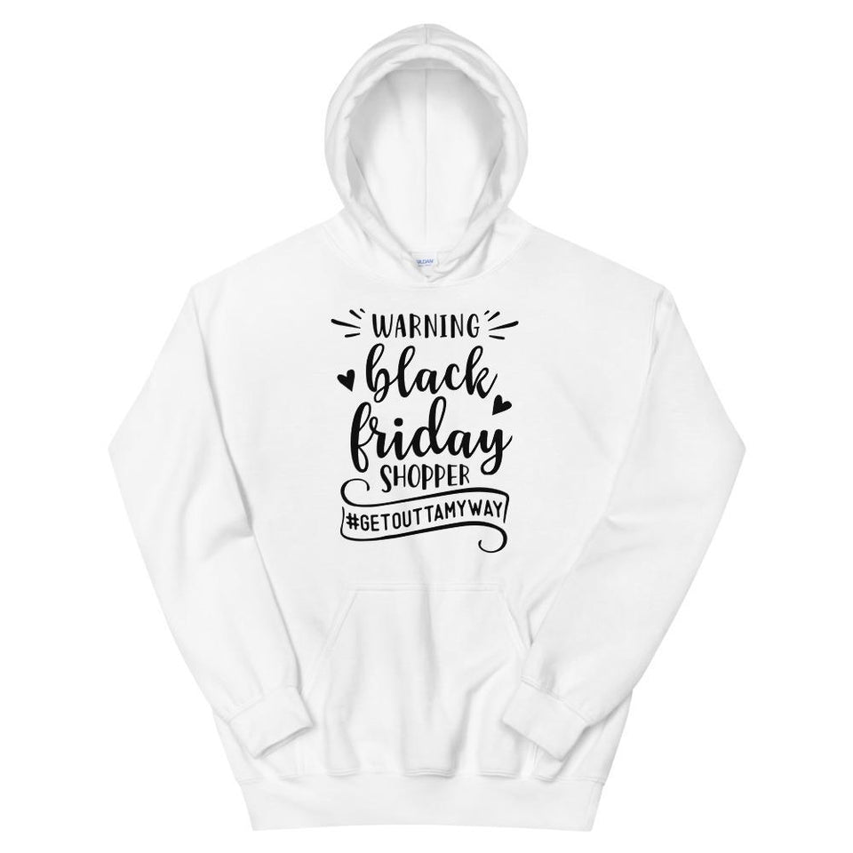 """Black Friday Warning"" Hoodie"
