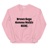 Brown Suga Sweatshirt