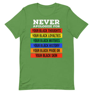 Never Apologize For T-Shirt