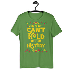 One Month Can't Hold T-Shirt