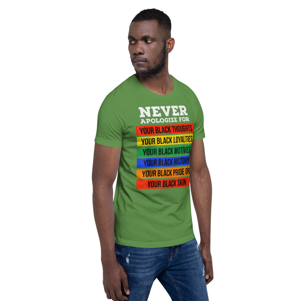 Men's Never Apologize For T-Shirt