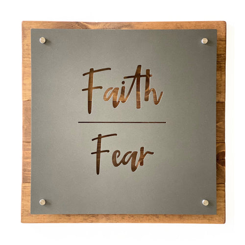 Faith Over Fear - Metal Sign