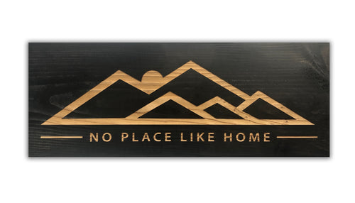 No Place Like Home - Wood Sign