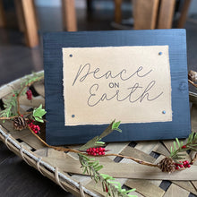 Load image into Gallery viewer, Peace on Earth - Small Sign