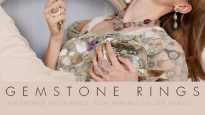 Gemstone Rings: The Birth of Water Jewels