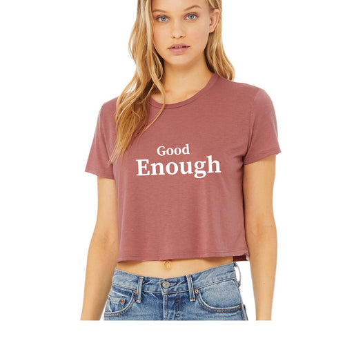 Good Enough Tee