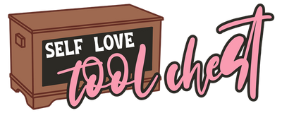Self Love Tool Chest