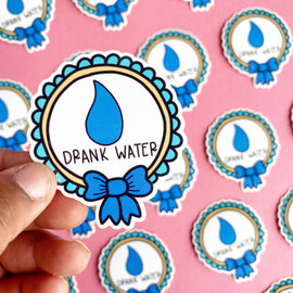 """Drank Water"" SET OF 3 Mental Health Stickers"