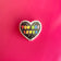 """You Are Loved"" Rainbow Heart Mental Health Enamel Pin"