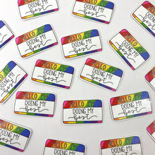 "Load image into Gallery viewer, ""Hello I'm Working on My Mental Health"" RAINBOW Mental Health Pride Stickers"