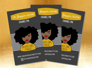 Black Girl Magic, Melanin, Self Love, Enamel Pin
