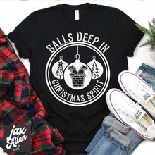 Load image into Gallery viewer, Balls Deep in Christmas Spirit T Shirt - Jax Allen Designs